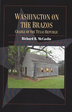Image for Washington on the Brazos: Cradle of the Texas Republic
