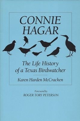 Image for Connie Hagar:  The Lfe History of a Texas Birdwatcher