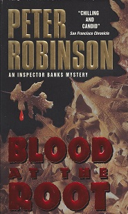Image for Blood at the Root:  An Inspector Banks Mystery
