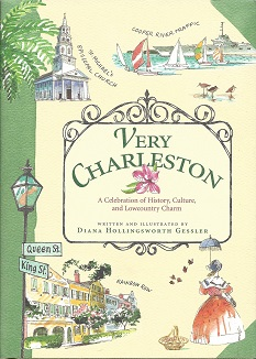 Image for Very Charleston: A Celebration of History, Culture, and Lowcountry Charm