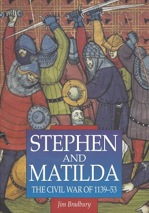 Image for Stephen and Matilda: The Civil War of 1139-53