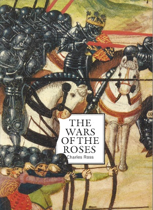 Image for The War of the Roses: A Concise History with 126 Illustrations
