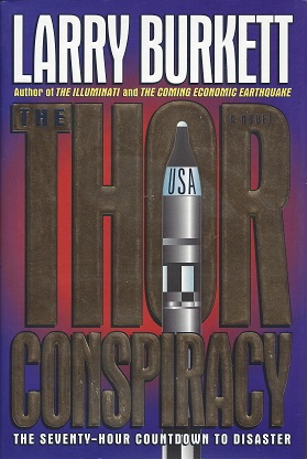 Image for The Thor Conspiracy: The Seventy-Hour Countdown to Disaster