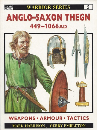 Image for Anglo-Saxon Thegn: 449-1066 AD
