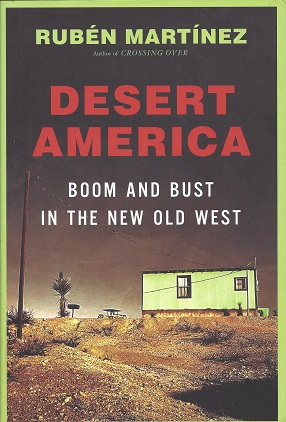 Image for Desert  America: Boom and Bust in the New Old West