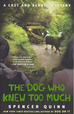 Image for The Dog Who Knew Too Much: A Chet and Bernie Mystery