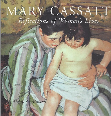 Image for Mary Cassatt: Reflections of Women's Lives