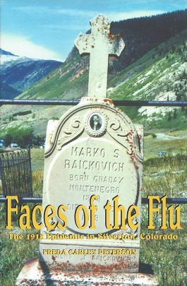 Image for Faces of the Flu: The 1918 Epidemic in Silverton, Colorado
