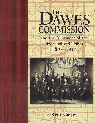Image for Dawes Commission and the Allotment of the Five Civilized Tribes, 1893-1914