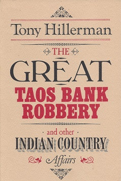 Image for The Great Taos Bank Robbery: And Other Indian Country Affairs