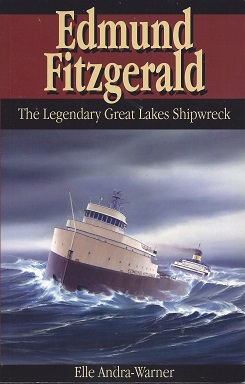 Image for Edmund Fitzgerald: The Legendary Great Lakes Shipwreck
