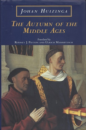 Image for The Autumn of the Middle Ages