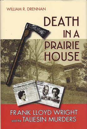 Image for Death in a Prairie House: Frank Lloyd Wright and the Taliesin Murders