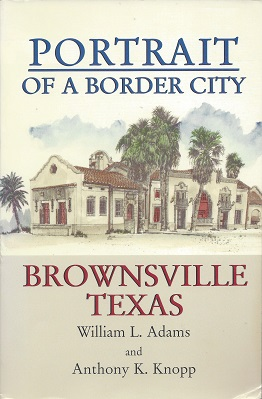 Image for Portrait of a Border City: Brownsville Texas