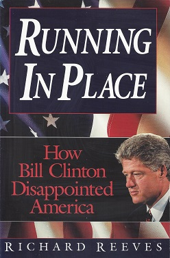 Image for Running in Place:  How Bill Clinton Disappointed America