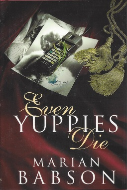 Image for Even Yuppies Die