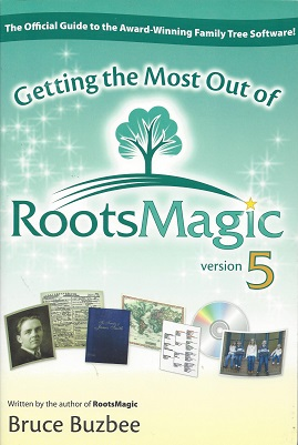 Image for Getting the Most Out of RootsMagic Version 5