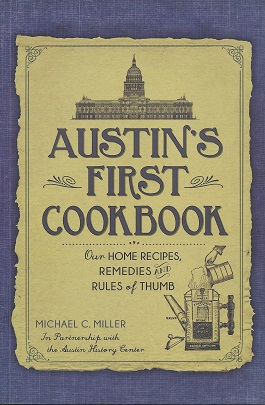 Image for Austin's First Cookbook: Our Home Recipes, Remedies and Rules of Thumb