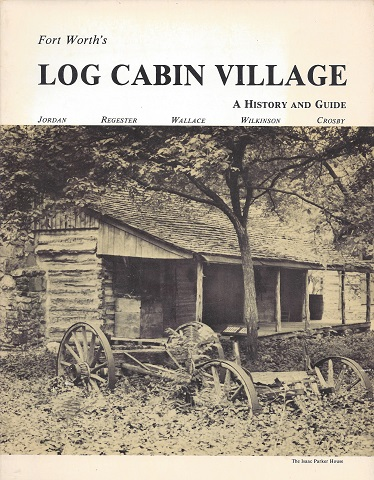 Image for Log Cabin Village: A History and Guide
