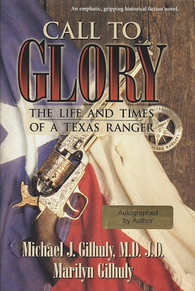 Image for Call to Glory: The Life and Times of a Texas Ranger