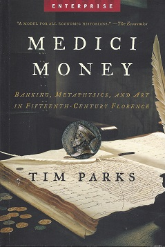 Image for Medici Money: Banking, Metaphysics, and Art in Fifteenth-Century Florence