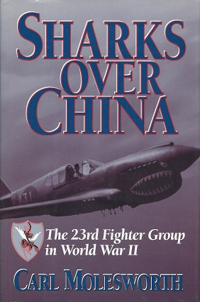 Image for Sharks over China: The 23rd Fighter Group in World War II