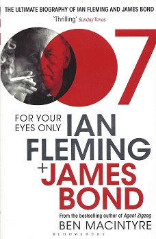Image for For Your Eyes Only: Ian Fleming + James Bond
