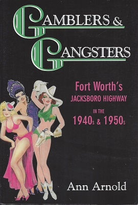 Image for Gamblers & Gangsters: Fort Worth's Jacksboro Highway in the 1940s & 1950s