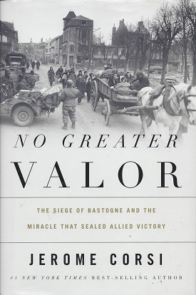 Image for No Greater Valor: The Siege of Bastogne and the Miracle That Sealed Allied Victory