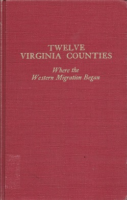 Image for Twelve Virginia Counties: Where the Western Migration Began