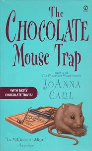 Image for The Chocolate Mouse Trap: A Chocoholic Mystery