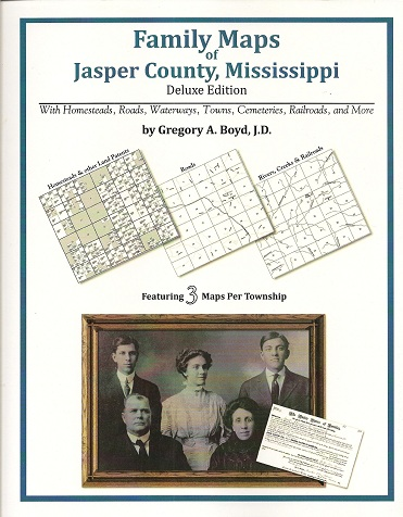 Image for Family Maps of Jasper County, Mississippi, Deluxe Edition