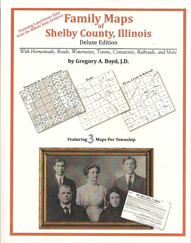Image for Family Maps of Shelby County, Illinois, Deluxe Edition
