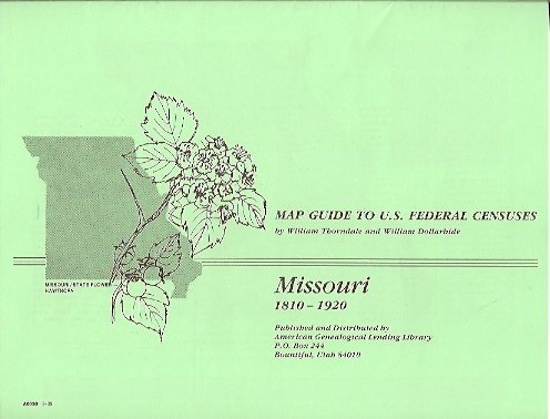 Image for MAP: Map Guide to U. S. Federal Census Missouri 1810-1920