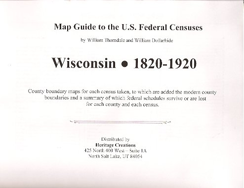 Image for MAP: Map Guide to U. S. Federal Census:  Wisconsin 1820-1920