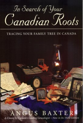 Image for In Search of Your Canadian Roots:  Tracing Your Family Tree in Canada