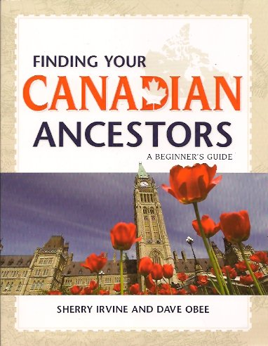 Image for Finding Your Canadian Ancestors:  A Beginner's Guide