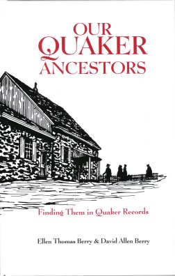 Image for Our Quaker Ancestors:  Finding Them in Quaker Records