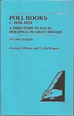 Image for Poll Books c. 1696-1872: A Directory to Local Holdings in Great Britain