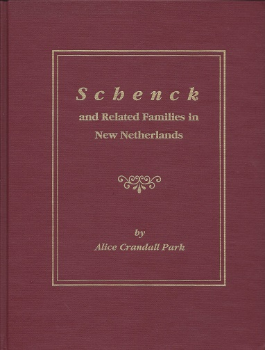 Image for Schenck and Related Families in New Netherlands
