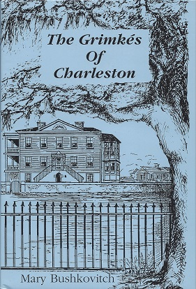 Image for The Grimkes of Charleston