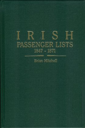 Image for Irish Passenger Lists 1847-1871:  Lists of Passengers Sailing from Londonderry to America on Ships of the J & J Cooke Line and the McCorkell Line