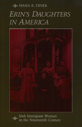 Image for Erin's Daughters in America:  Irish Immigrant Women in the Nineteenth Century