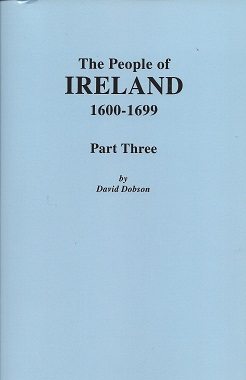 Image for The People of Ireland, 1600-1699. Part Three
