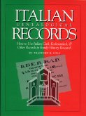 Image for Italian Genealogical Records:  How To Use Italian Civil, Ecclesiastical, & Other Records In Family History Research