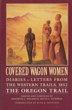 Image for Covered Wagon Women Vol. 5:  Diaries and Letters from the Western Trails, 1852: the Oregon Trail