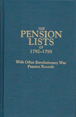 Image for The Pension Lists of 1792-1795: with Other Revolutionary War Pension Records