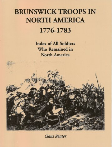 Image for Brunswick Troops in North America 1776-1783: Index of All Soldiers Who Remained in North America
