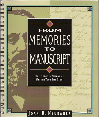 Image for From Memories to Manuscript:  The Five-Step Method of Writing Your Life Story