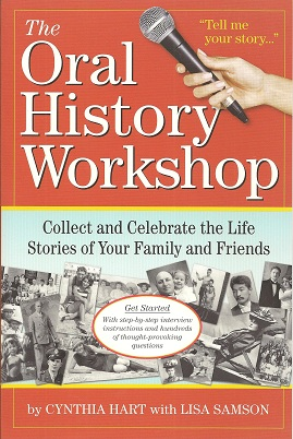 Image for The Oral History Workshop:  Collect and Celebrate the Life Stories of Your Family and Friends